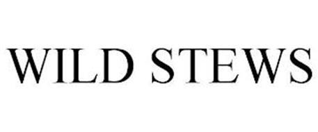 WILD STEWS