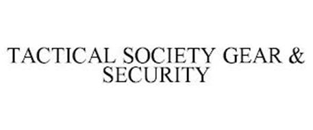 TACTICAL SOCIETY GEAR & SECURITY