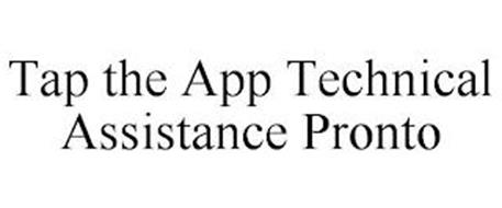 TAP THE APP TECHNICAL ASSISTANCE PRONTO