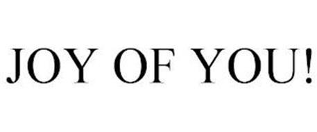 JOY OF YOU!