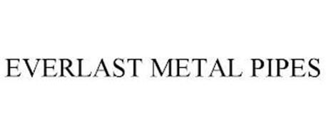 EVERLAST METAL PIPES