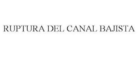 RUPTURA DEL CANAL BAJISTA
