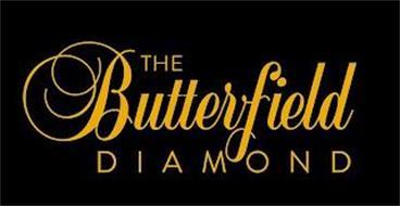 THE BUTTERFIELD DIAMOND