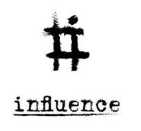 # INFLUENCE