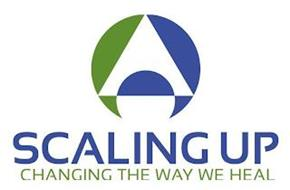 SCALING UP CHANGING THE WAY WE HEAL