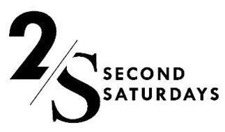 2/S SECOND SATURDAYS