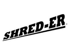 SHRED-ER