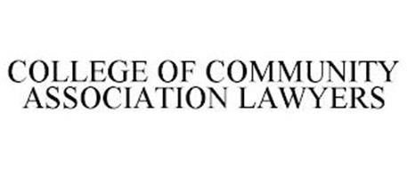 COLLEGE OF COMMUNITY ASSOCIATION LAWYERS