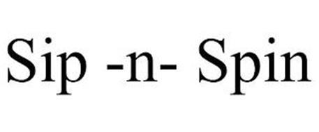 SIP -N- SPIN