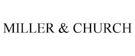 MILLER & CHURCH