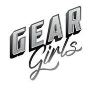 GEAR GIRLS