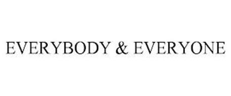 EVERYBODY & EVERYONE
