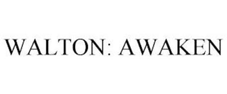 WALTON: AWAKEN