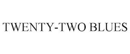 TWENTY-TWO BLUES