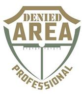 DENIED AREA PROFESSIONAL