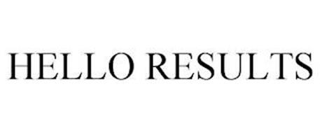 HELLO RESULTS