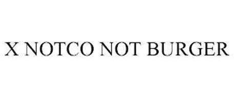 X NOTCO NOT BURGER