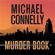 MICHAEL CONNELLY MURDER BOOK