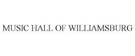 MUSIC HALL OF WILLIAMSBURG