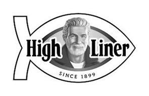 HIGH LINER SINCE 1899