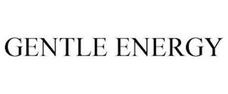 GENTLE ENERGY