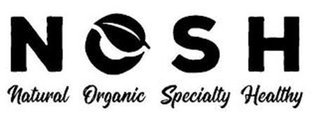 NOSH NATURAL ORGANIC SPECIALTY HEALTHY