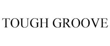 TOUGH GROOVE