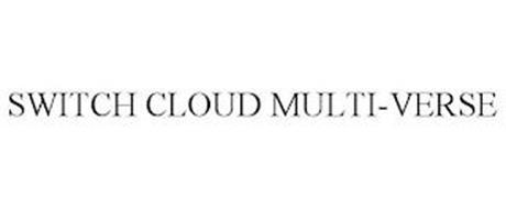 SWITCH CLOUD MULTI-VERSE