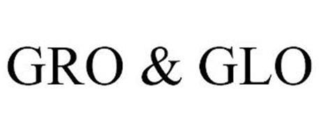 GRO & GLO