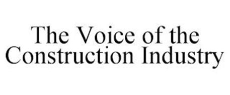 THE VOICE OF THE CONSTRUCTION INDUSTRY