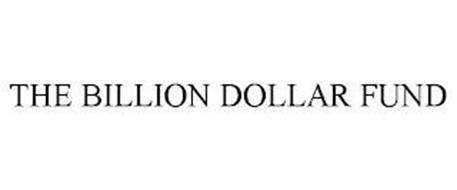 THE BILLION DOLLAR FUND