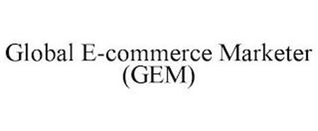 GLOBAL E-COMMERCE MARKETER (GEM)