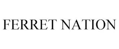 FERRET NATION