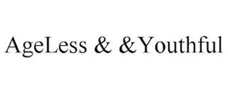 AGELESS & YOUTHFUL