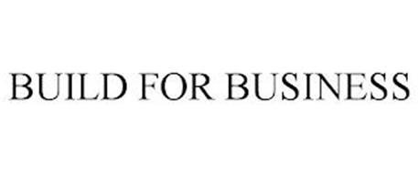BUILD FOR BUSINESS