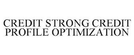CREDIT STRONG CREDIT PROFILE OPTIMIZATION