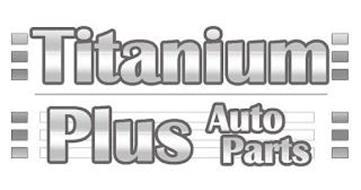 TITANIUM PLUS AUTOPARTS