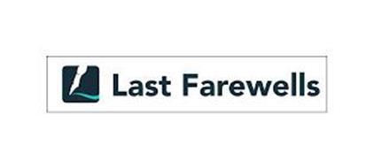 LAST FAREWELLS