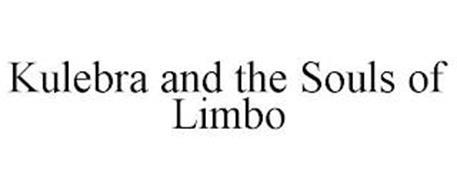 KULEBRA AND THE SOULS OF LIMBO