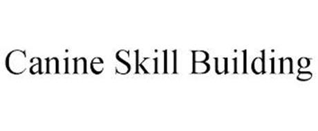 CANINE SKILL BUILDING