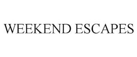 WEEKEND ESCAPES