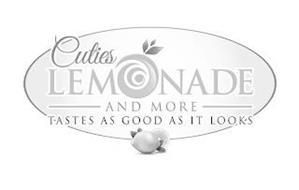 CUTIES LEMONADE AND MORE TASTES AS GOOD AS IT LOOKS