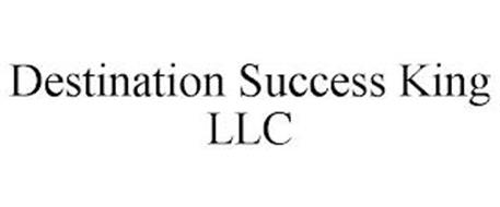 DESTINATION SUCCESS KING LLC
