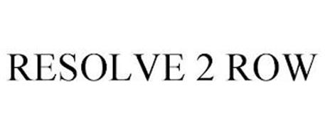 RESOLVE 2 ROW
