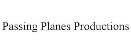 PASSING PLANES PRODUCTIONS