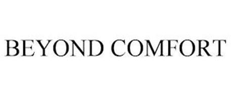 BEYOND COMFORT
