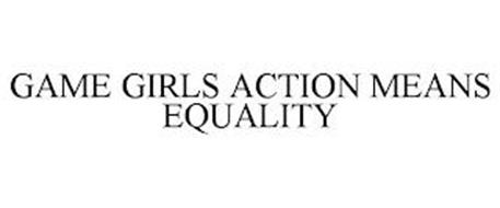 GAME GIRLS ACTION MEANS EQUALITY
