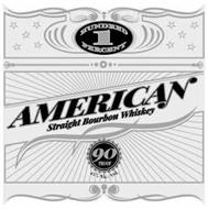 1 HUNDRED PERCENT AMERICAN STRAIGHT BOURBON WHISKEY 90 PROOF 45% ALC./VOL.