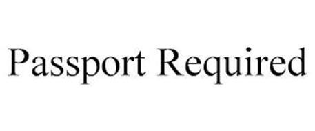 PASSPORT REQUIRED