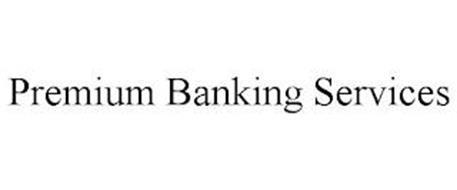 PREMIUM BANKING SERVICES